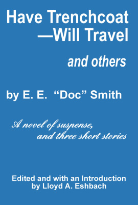 Have Trenchcoat--Will Travel and Others