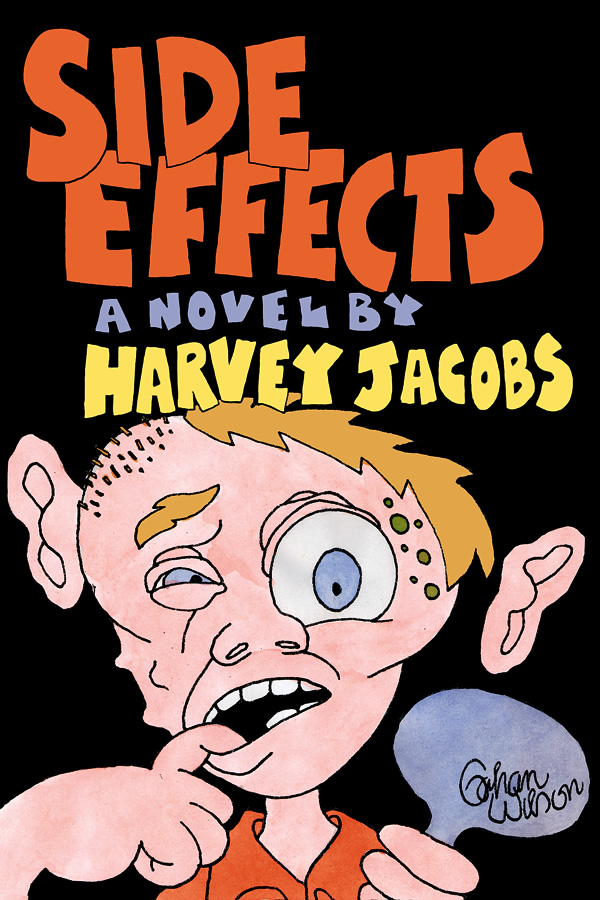 Side Effects, by Harvey Jacobs
