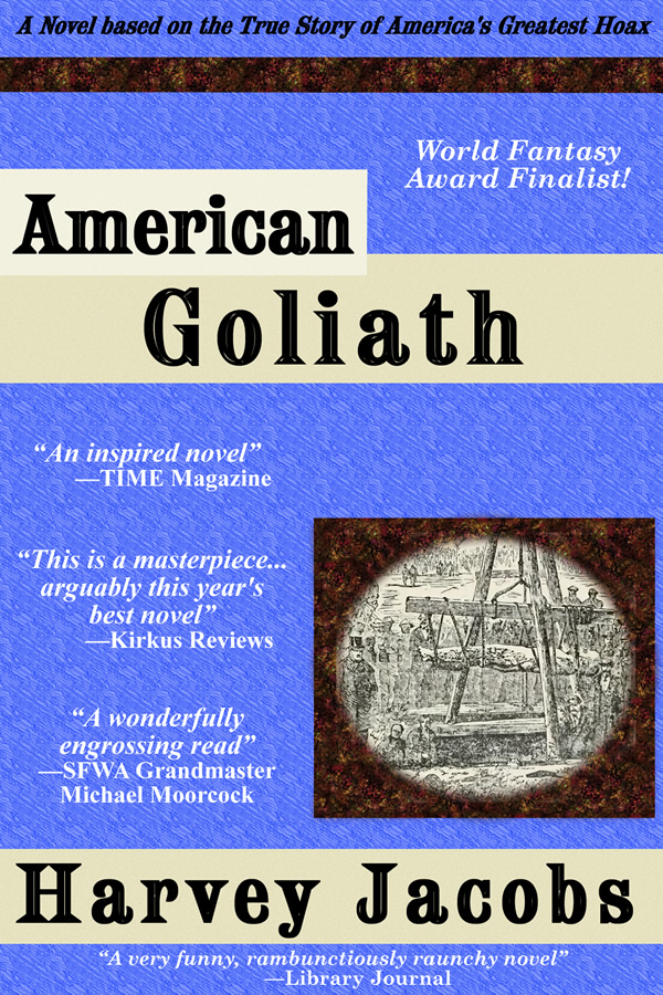 American Goliath, by Harvey Jacobs