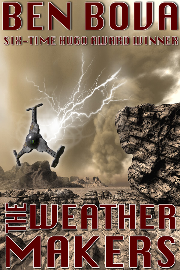 The Weathermakers, by Ben Bova