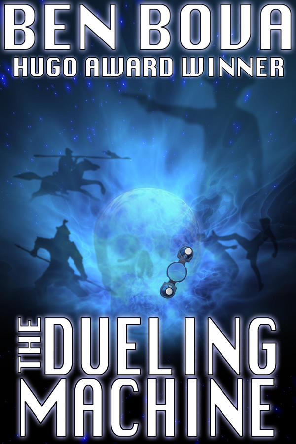The Dueling Machine, by Ben Bova