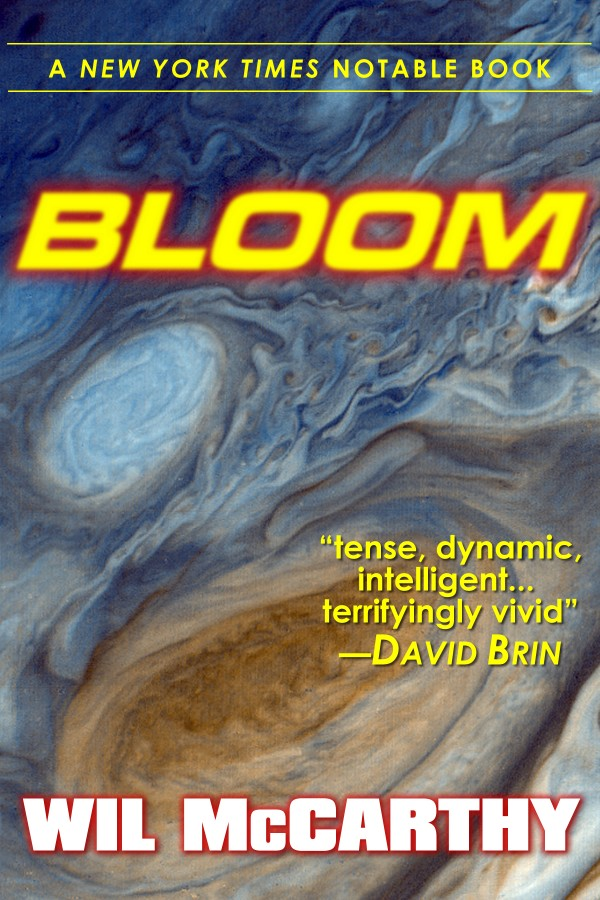 Bloom, by Wil McCarthy