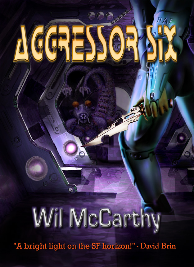 Aggressor Six, by Wil McCarthy