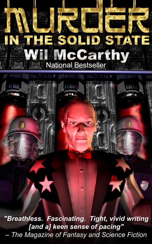 Murder in the Solid State, by Wil McCarthy