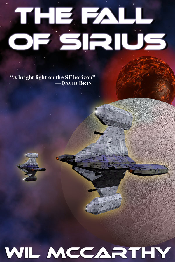 The Fall of Sirius, by Wil McCarthy