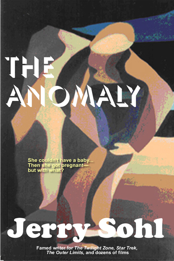 The Anomaly, by Jerry Sohl