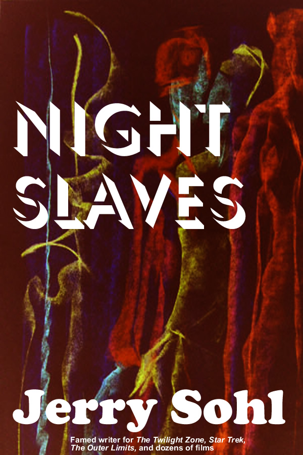 Night Slaves, by Jerry Sohl