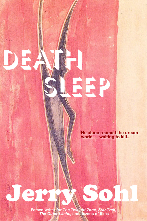 Death Sleep, by Jerry Sohl