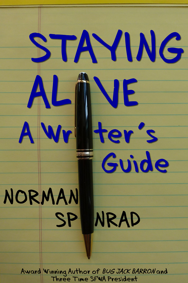 Staying Alive - A Writer