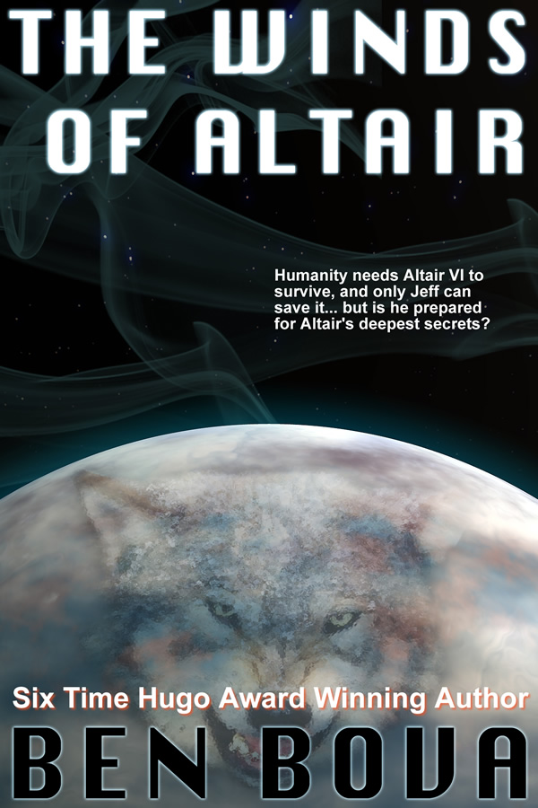The Winds of Altair, by Ben Bova