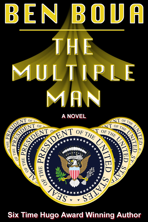 The Multiple Man, by Ben Bova