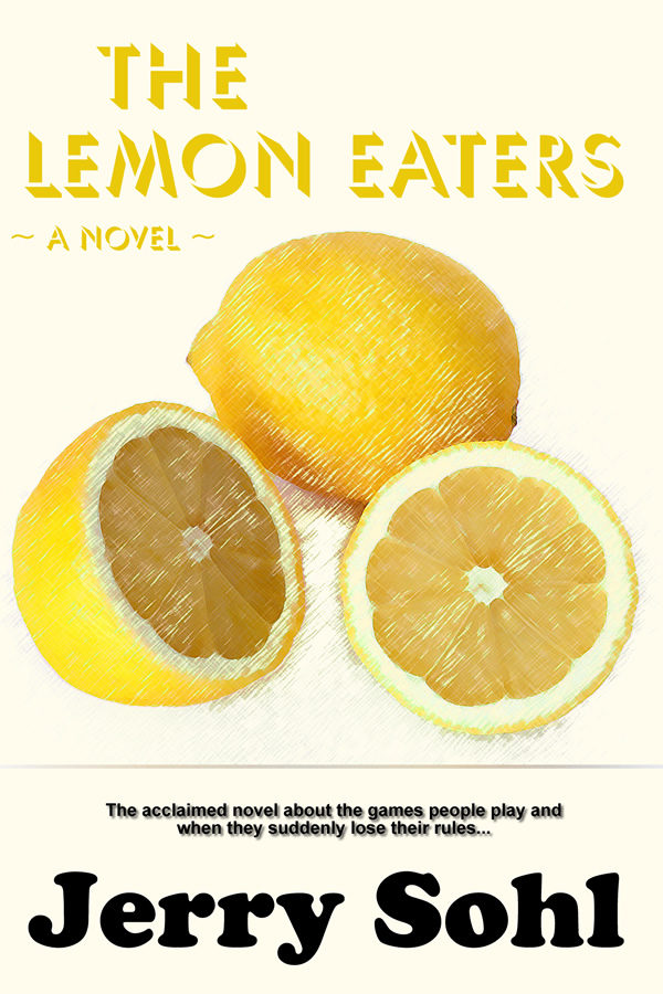 The Lemon Eaters, by Jerry Sohl