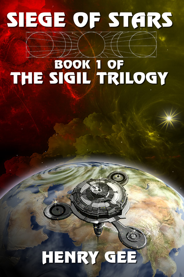 Siege of Stars: Book One of The Sigil Trilogy, by Henry Gee