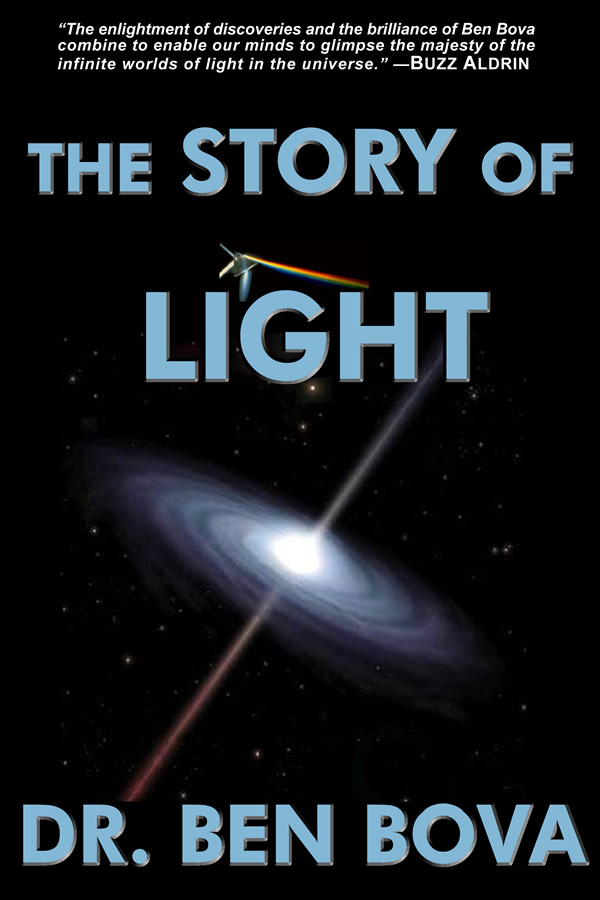 The Story of Light, by Ben Bova