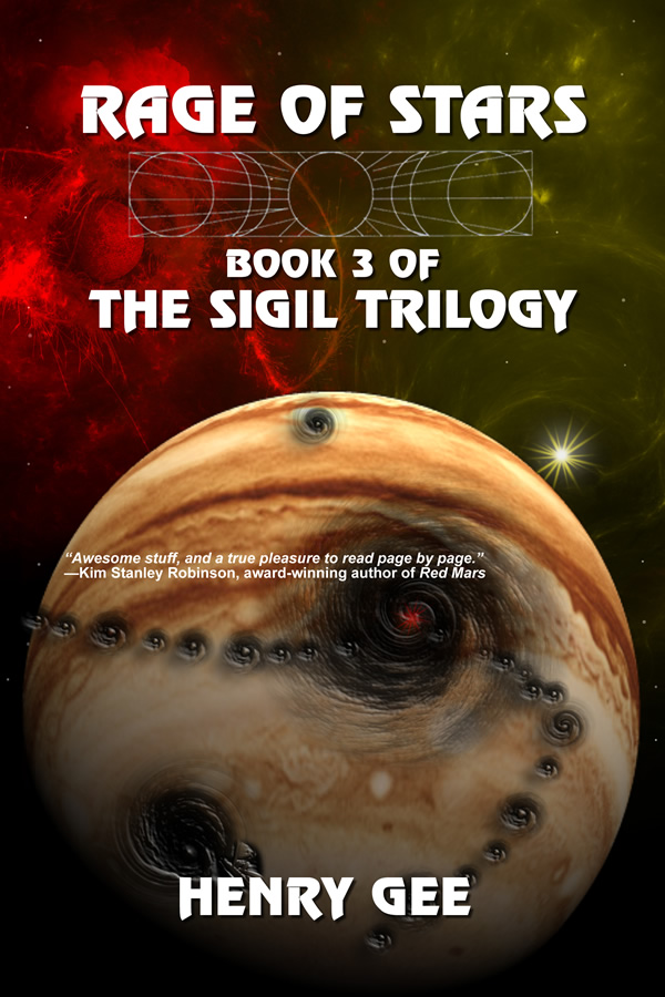 Rage of Stars: Book Three of The Sigil Trilogy, by Henry Gee