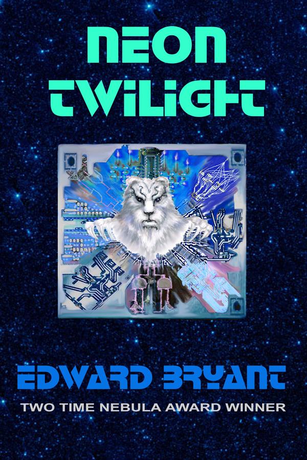 Neon Twilight, by Edward Bryant