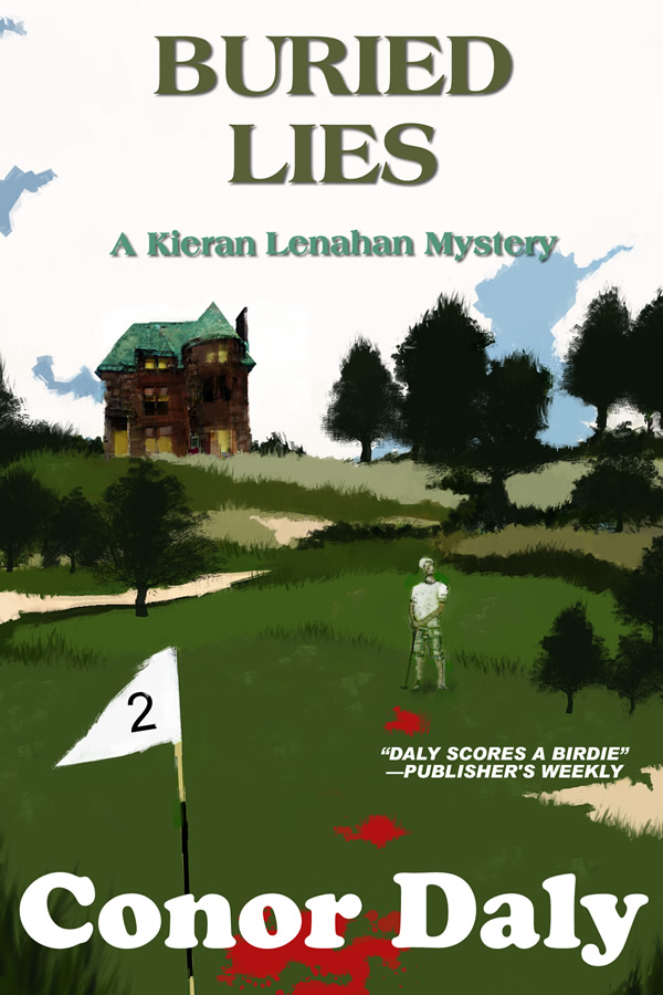 Buried Lies (A Kieran Lenahan Mystery), by Conor Daly