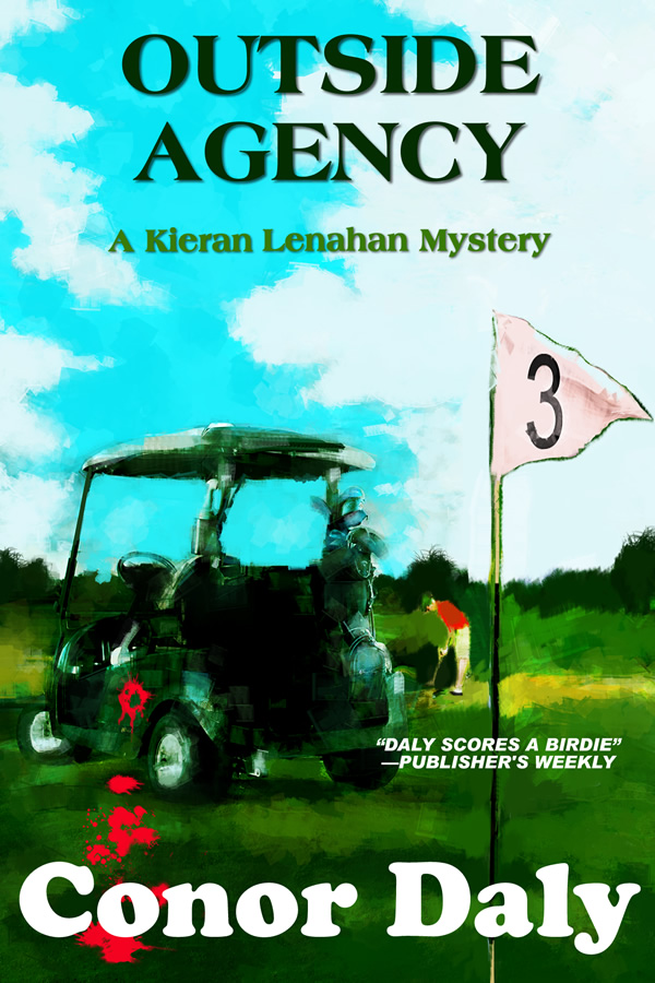 Outside Agency (A Kieran Lenahan Mystery), by Conor Daly