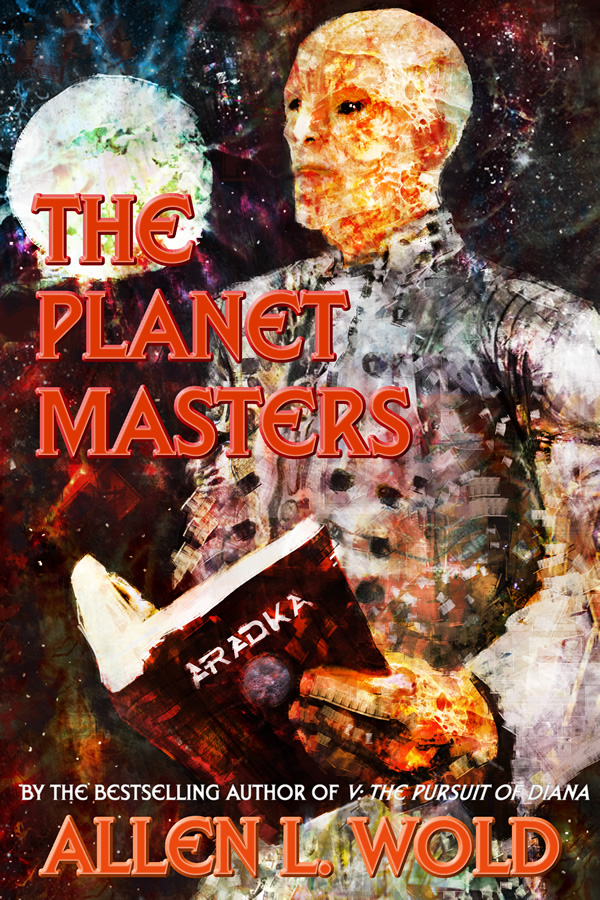 The Planet Masters, by Allen L. Wold