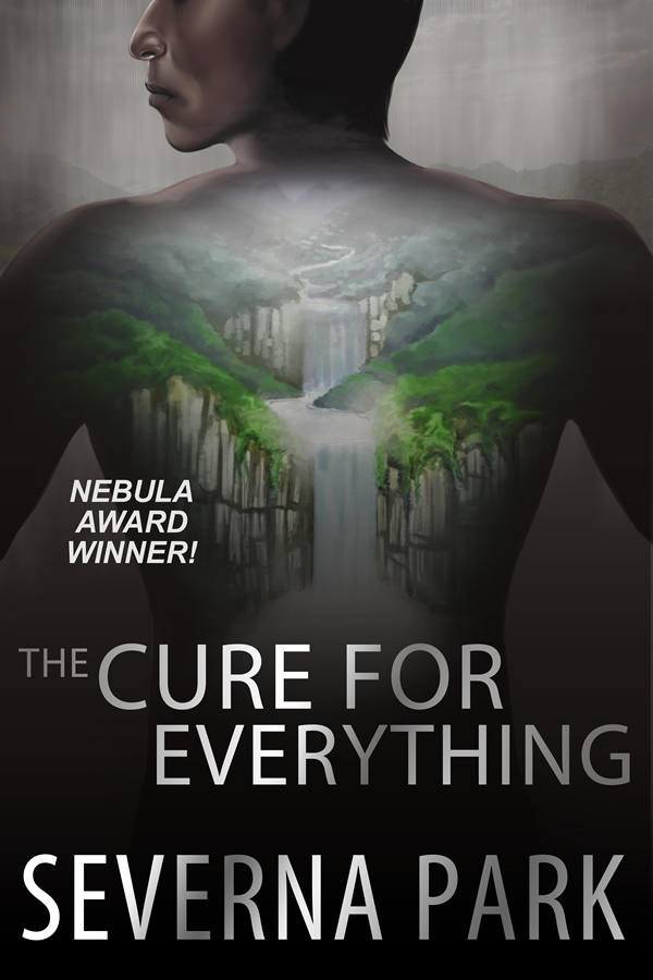 The Cure for Everything, by Severna Park
