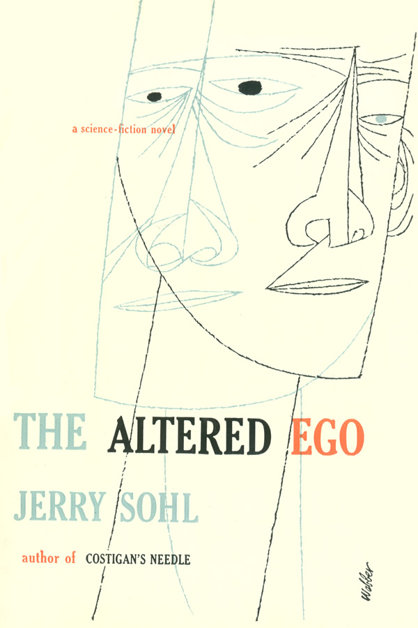 The Altered Ego, by Jerry Sohl