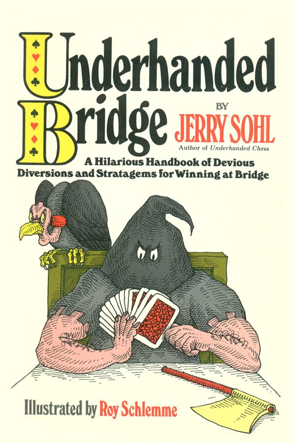Underhanded Bridge, by Jerry Sohl