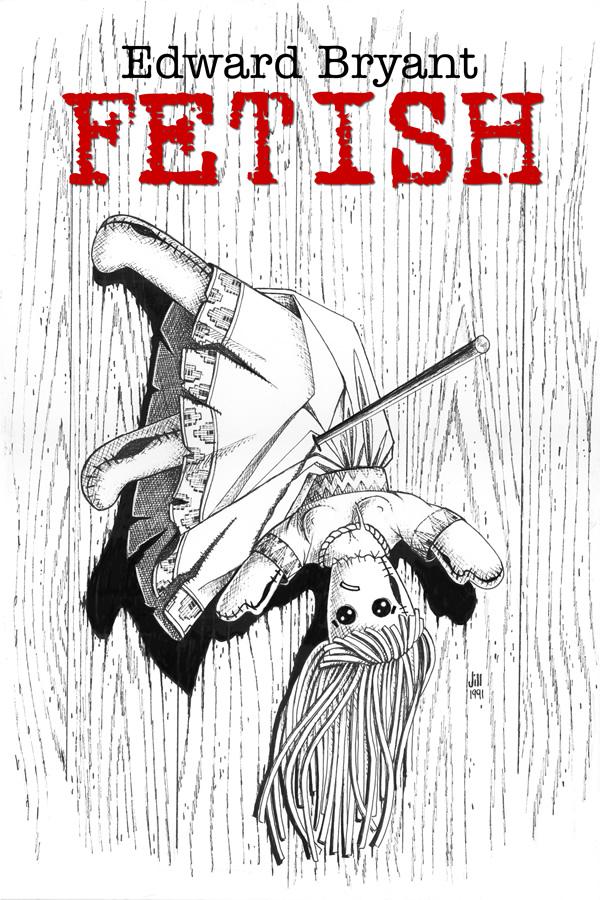 Fetish, by Edward Bryant
