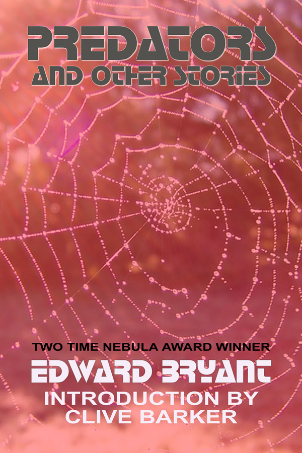 Predators and Other Stories, by Edward Bryant