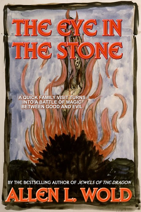 The Eye in the Stone, by Allen L. Wold