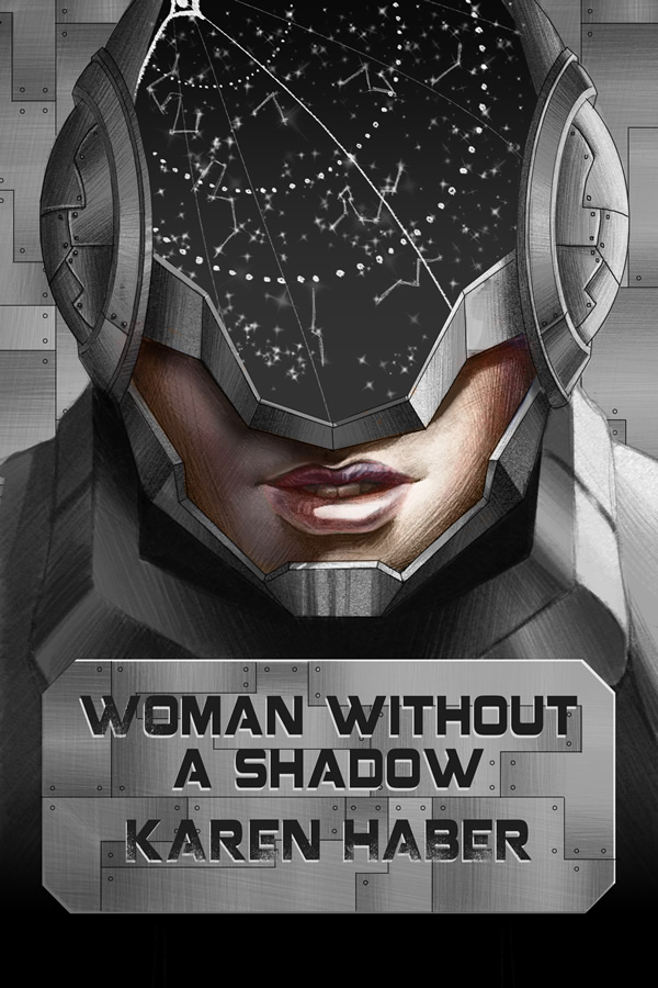 Woman Without a Shadow, by Karen Haber
