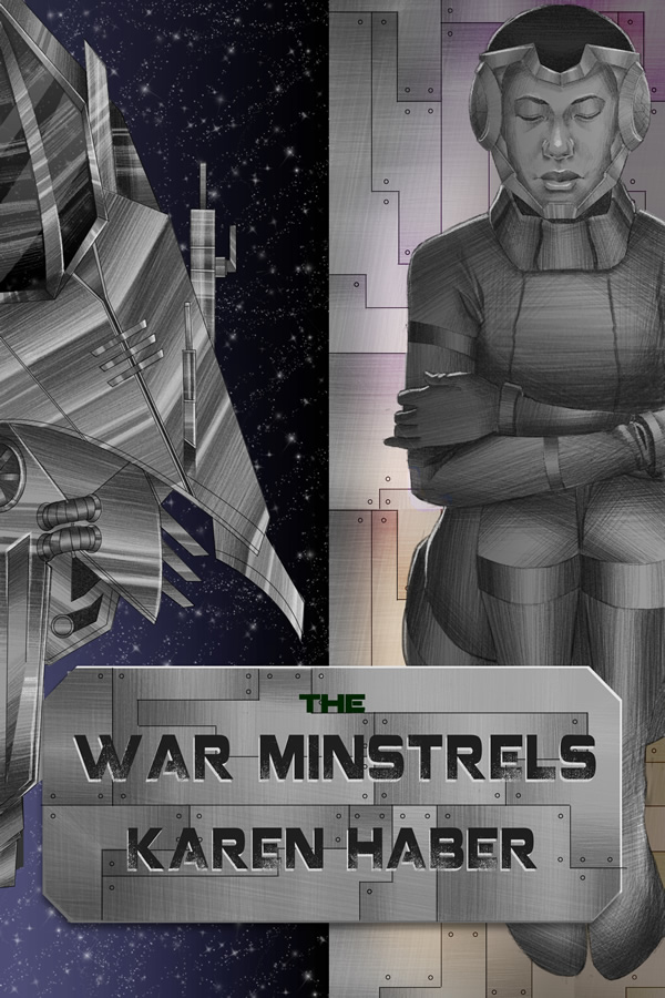 The War Minstrels, by Karen Haber