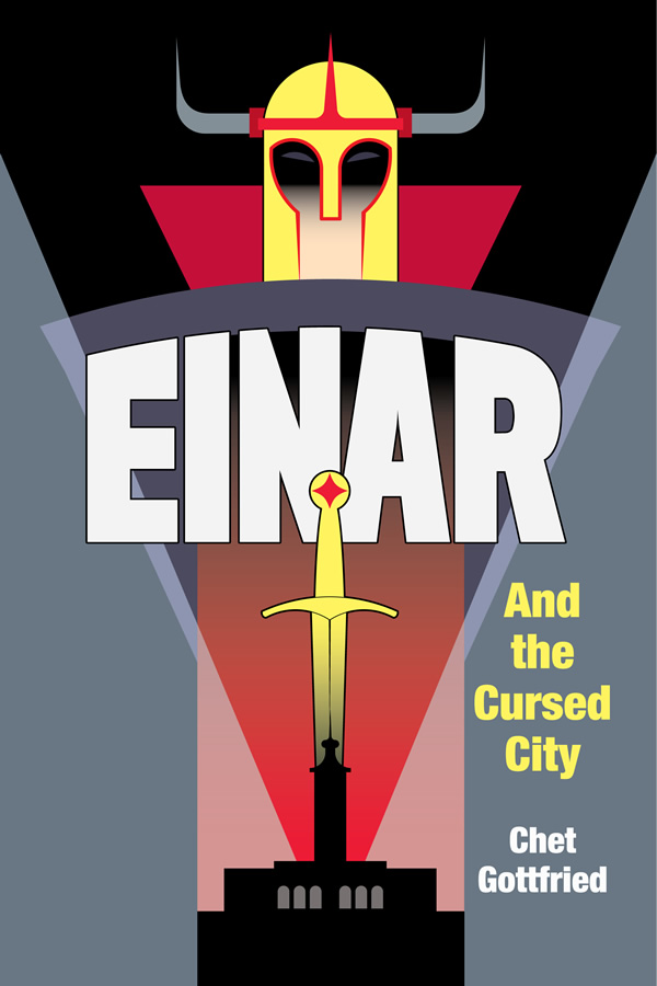 Einar and the Cursed City, by Chet Gottfried