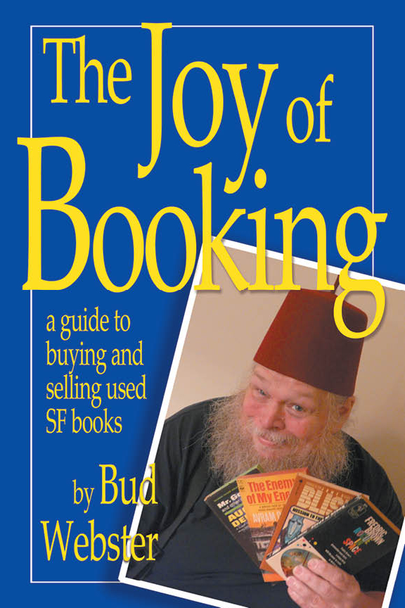 The Joy of Booking, by Bud Webster