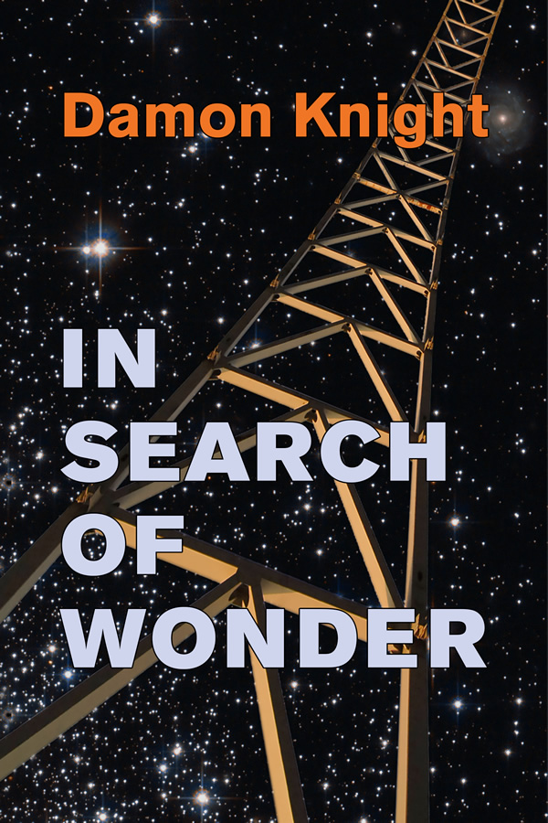 In Search of Wonder, by Damon Knight