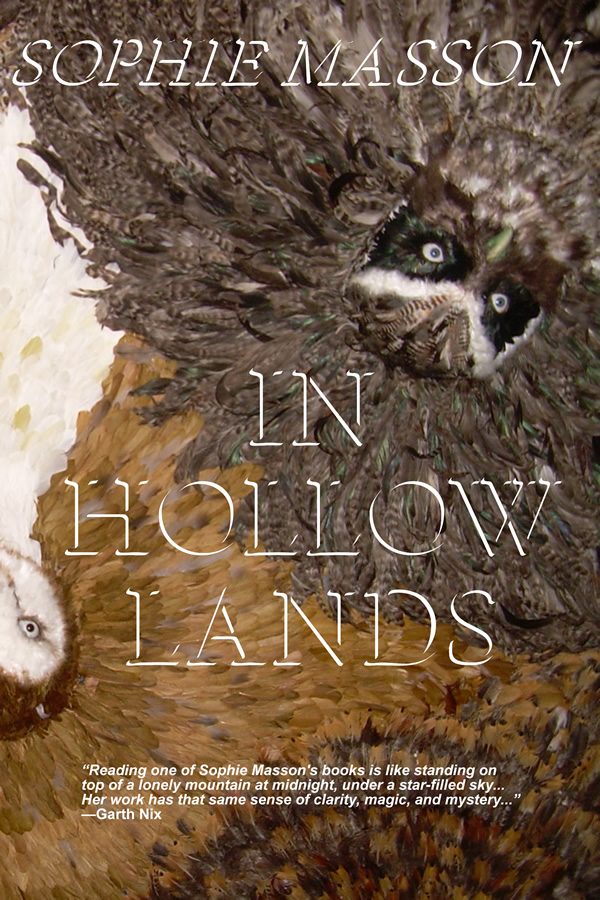In Hollow Lands, by Sophie Masson