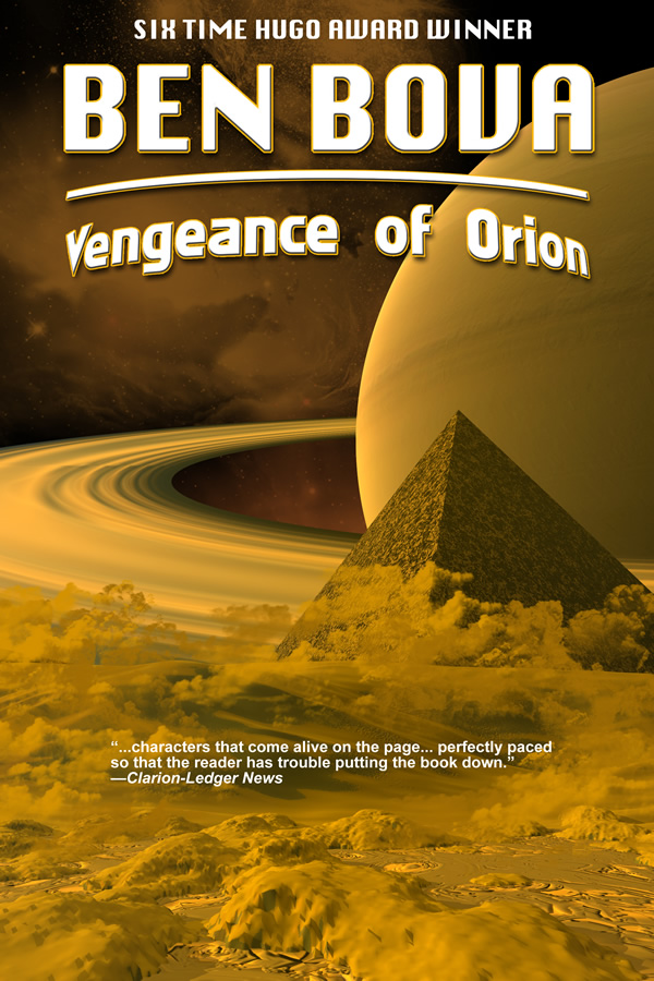 Vengeance of Orion, by Ben Bova