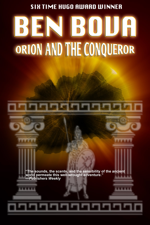 Orion and the Conqueror, by Ben Bova