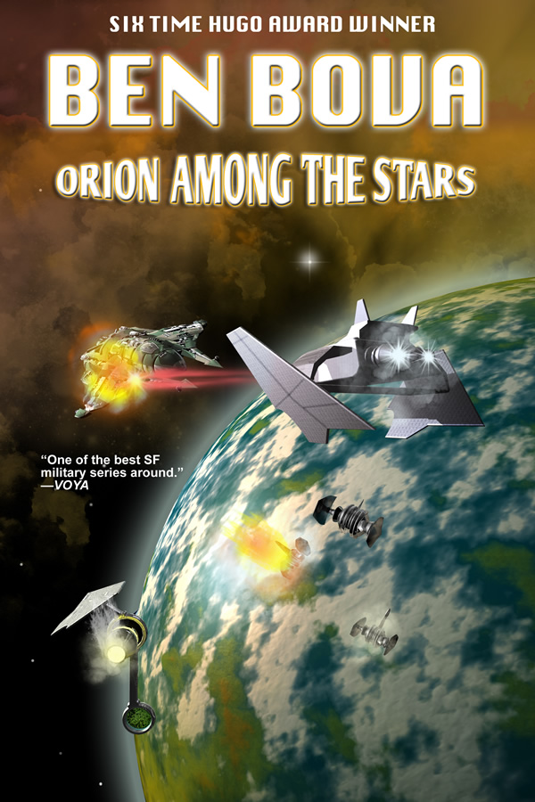 Orion Among the Stars, by Ben Bova