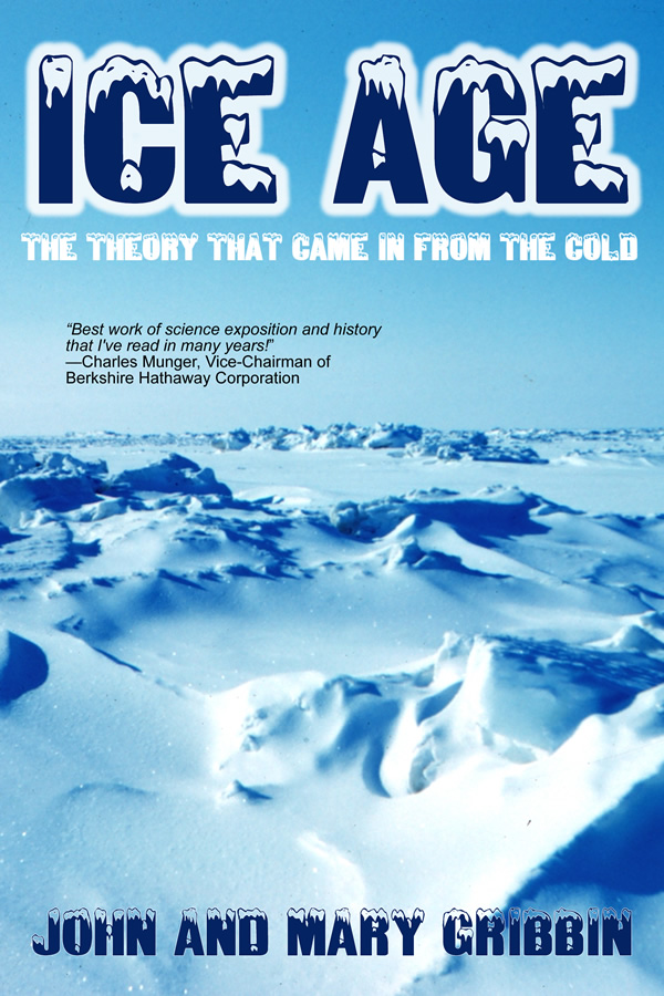 Ice Age, by John and Mary Gribbin