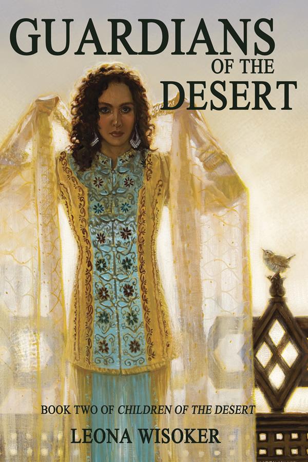 Guardians of the Desert, by Leona Wisoker