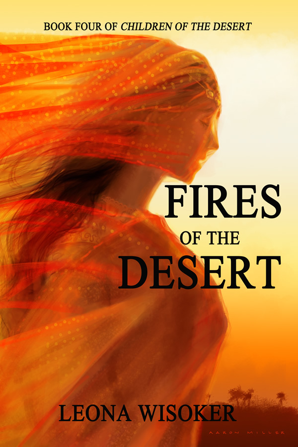 Fires of the Desert, by Leona Wisoker