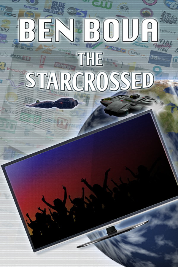 The Starcrossed, by Ben Bova