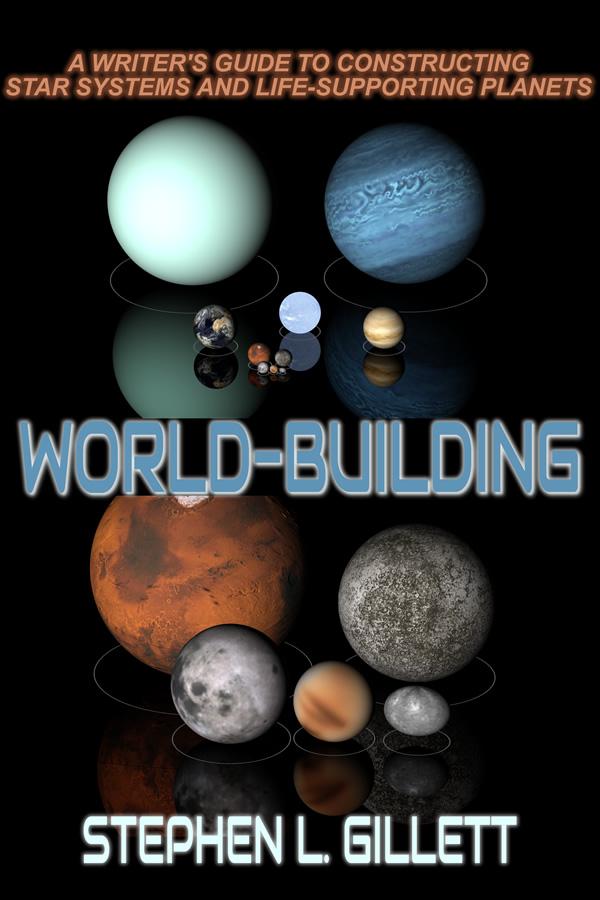 World-Building, by Stephen L. Gillett