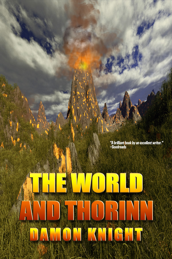 The World and Thorinn, by Damon Knight
