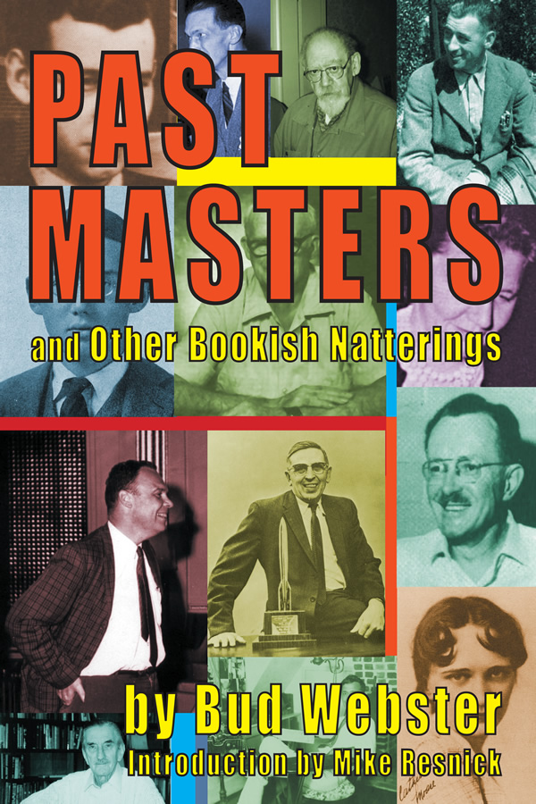 Past Masters, by Bud Webster