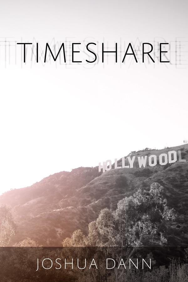 Timeshare, by Joshua Dann