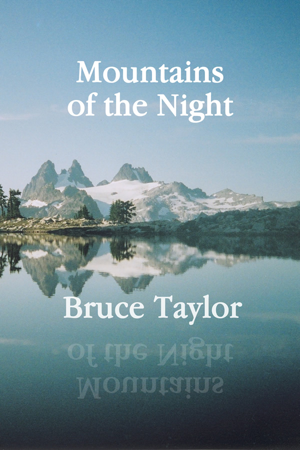 Mountains of the Night, by Bruce Taylor