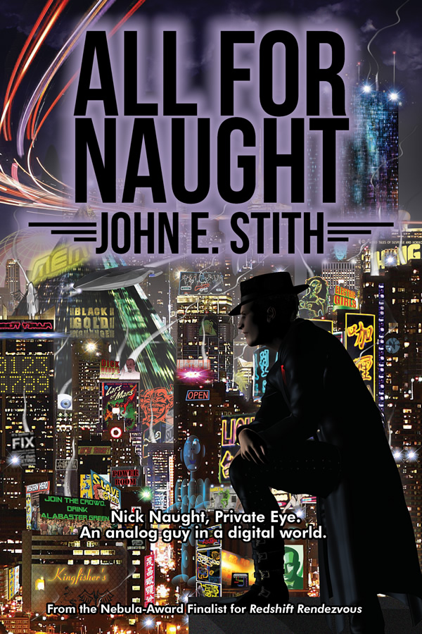 All for Naught, by John E. Stith