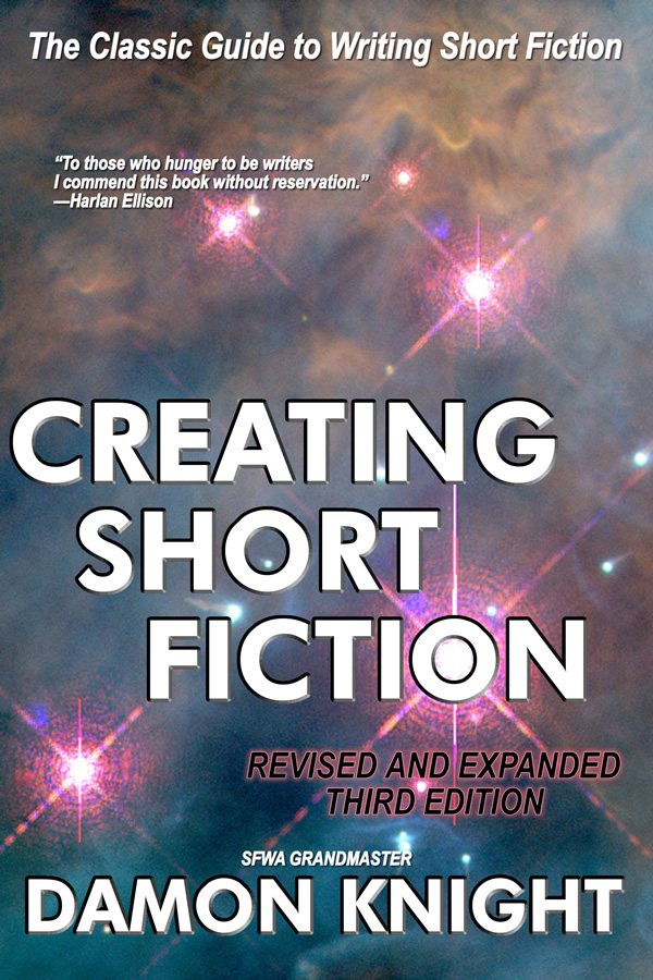 Creating Short Fiction, by Damon Knight
