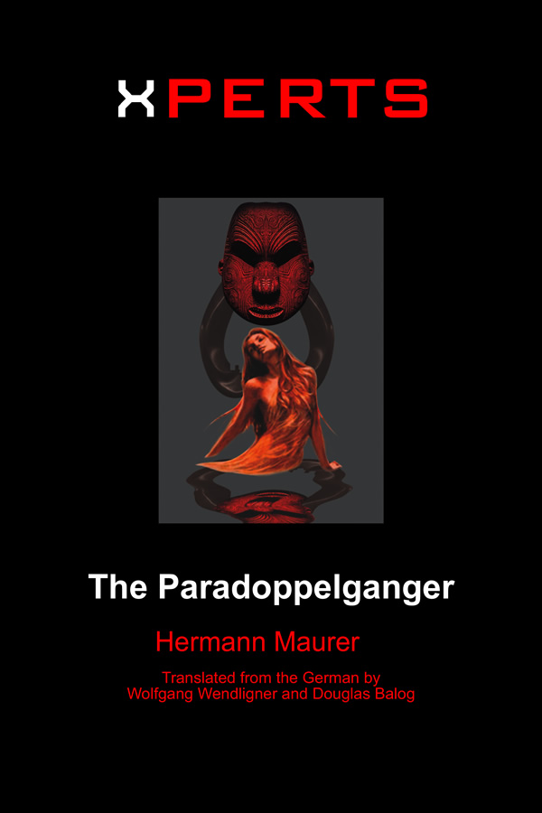 XPERTS: The Paradoppelganger, by Hermann Maurer